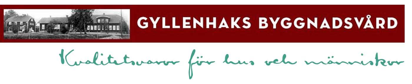Gyllenhaks Byggnadsvård AB, Kvalitetsvaror för hus och människor